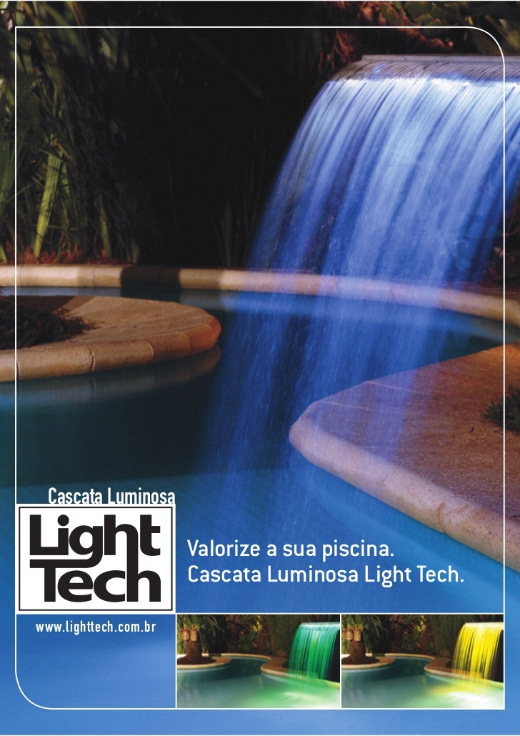 Cascata Luminosa                       Valorize a sua piscina.                       Cascata Luminosa Light Tech.www.light...