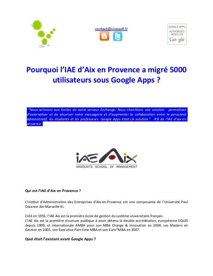 """contact@vivasoft.frPourquoi l'IAE d'Aix en Provence a migré 5000      utilisateurs sous Google Apps ?  """"Nous arrivions aux..."""