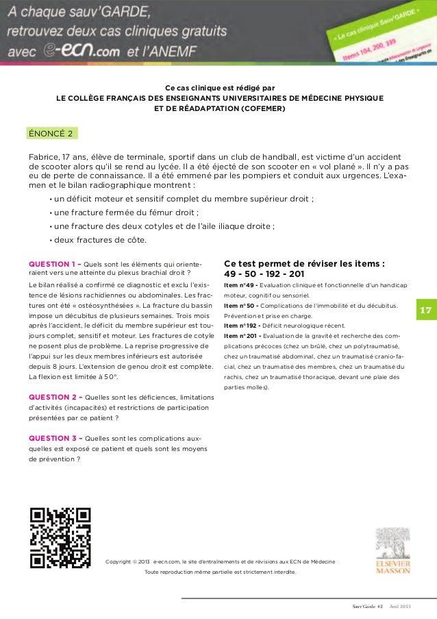 Sauv'Garde #2 Avril 2013    Ce cas clinique est rédigé par  LE COLLÈGE FRANÇAIS DES ENSEIGNANTS UNIVERSITAIRES DE MÉDECINE...