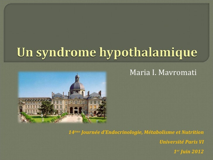 Maria I. Mavromati14ème Journée d'Endocrinologie, Métabolisme et Nutrition                                     Université ...