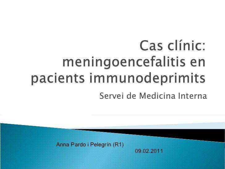 Cas clínic meningitis en immunodeprimits