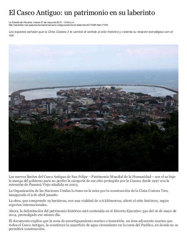 El Casco Antiguo: un patrimonio en su laberinto La Estrella de Panamá, martes 27 de mayo de 2014 - 12:00 a.m. http://laest...