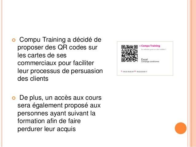  Compu Training a décidé de proposer des QR codes sur les cartes de ses commerciaux pour faciliter leur processus de pers...