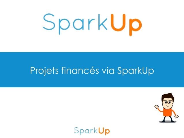 Projets financés via SparkUp
