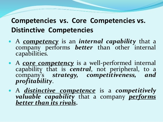 core and distinctive competency of hotel Examples of core competencies include the abilities to empower others, communicate both verbally and in writing, manage change and persuade others some additional examples include being able to establish focus, give others motivational support, satisfy customers and foster teamwork being able to.