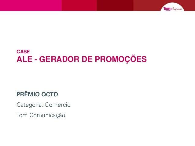 CASE  ALE - GERADOR DE PROMOÇÕES