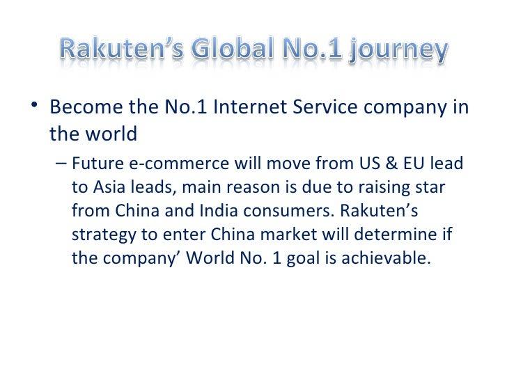 <ul><li>Become the No.1 Internet Service company in the world  </li></ul><ul><ul><li>Future e-commerce will move from US &...