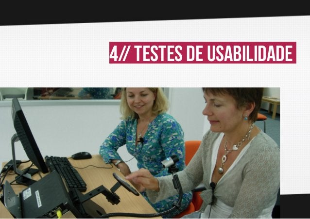 4// testes de usabilidade