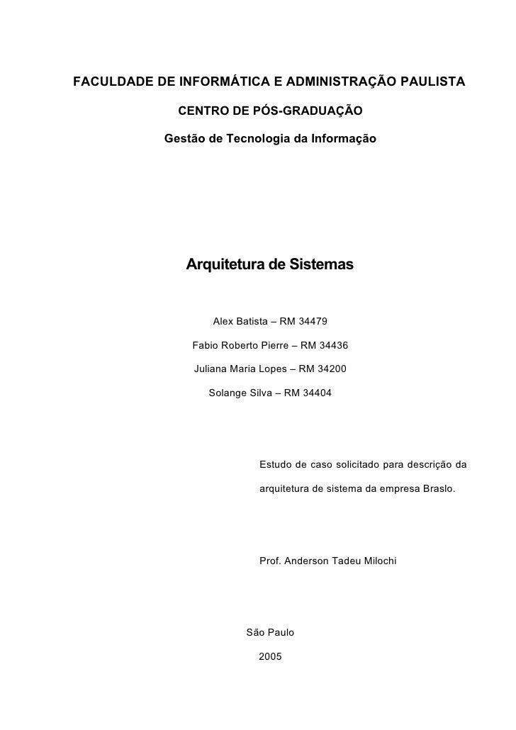 FACULDADE DE INFORMÁTICA E ADMINISTRAÇÃO PAULISTA               CENTRO DE PÓS-GRADUAÇÃO             Gestão de Tecnologia d...