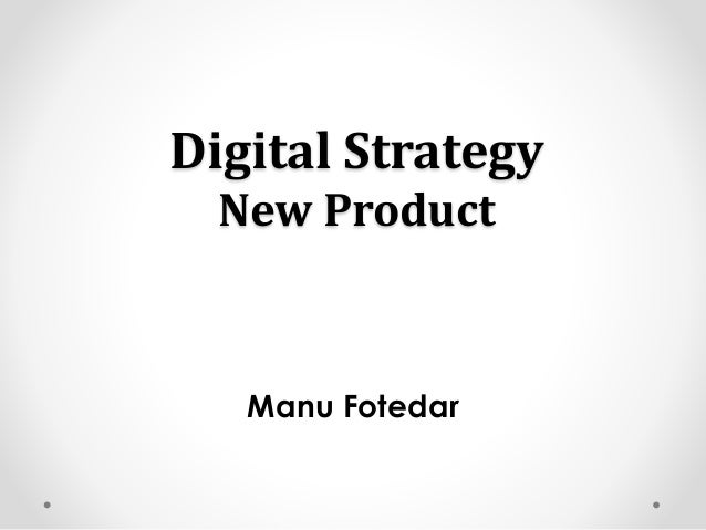 New Product Strategy- Online Marketing