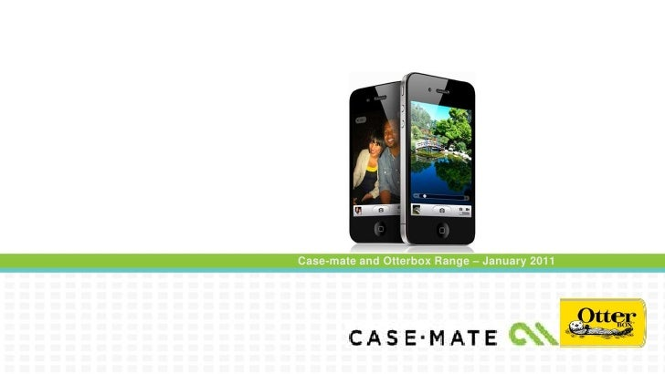 Case-mate and Otterbox Range – January 2011<br />