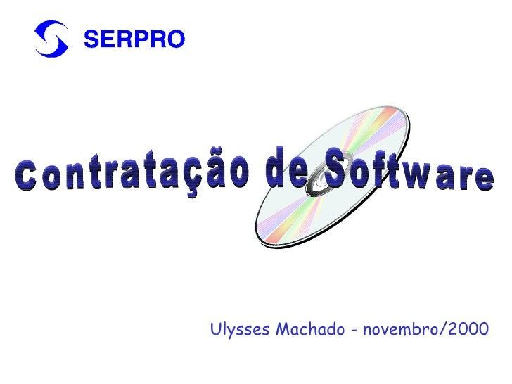Contratação de Software Ulysses Machado - novembro/2000