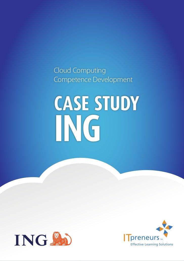 Cloud ComputingCompetence DevelopmentCase StudyING                         1