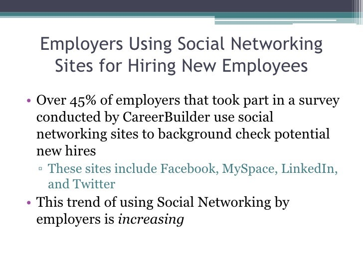 Employers Using Social Networking Sites for Hiring New Employees<br />Over 45% of employers that took part in a survey con...