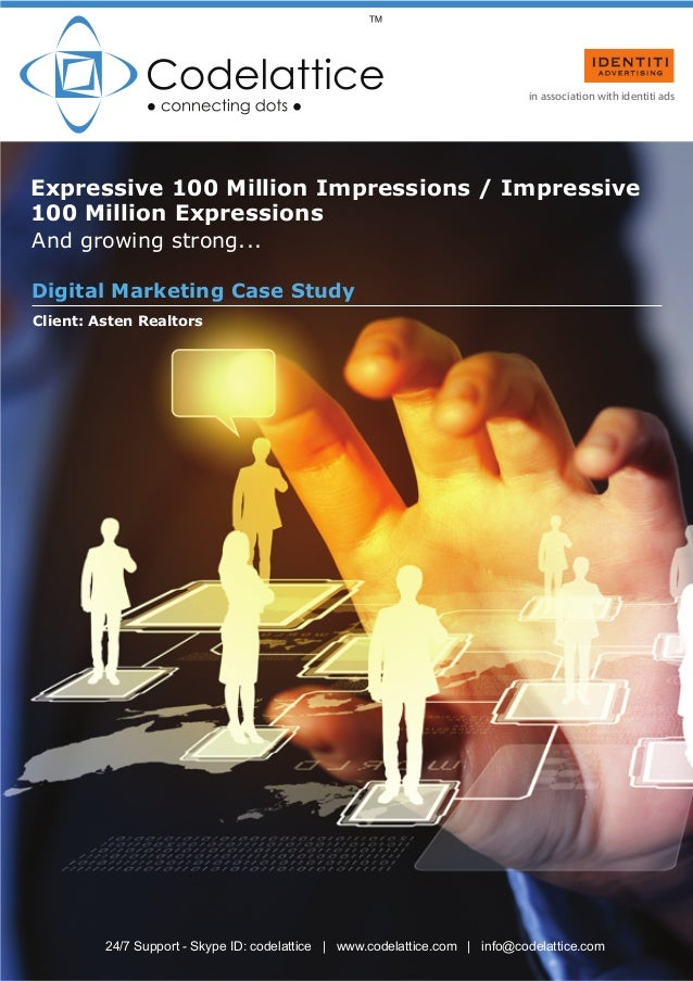 Digital Marketing Case Study Expressive 100 Million Impressions / Impressive 100 Million Expressions And growing strong......
