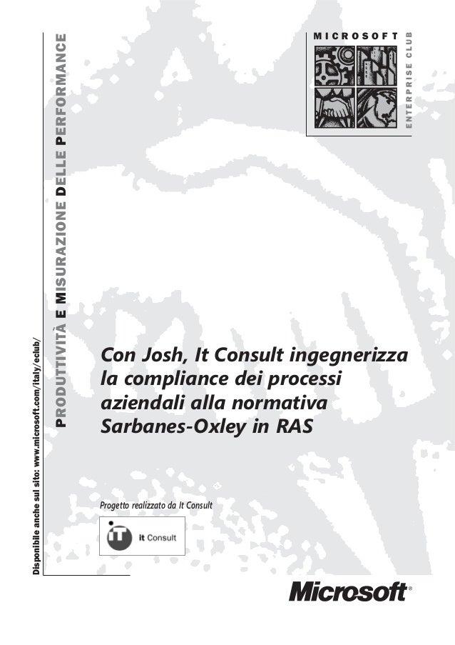 Con Josh, It Consult ingegnerizza la compliance dei processi aziendali alla normativa Sarbanes-Oxley in RAS PRODUTTIVITÀEM...
