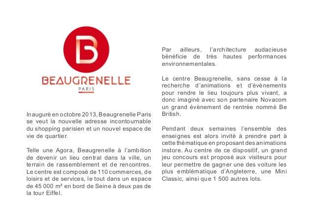 Inauguré en octobre 2013, Beaugrenelle Paris  se veut la nouvelle adresse incontournable  du shopping parisien et un nouve...