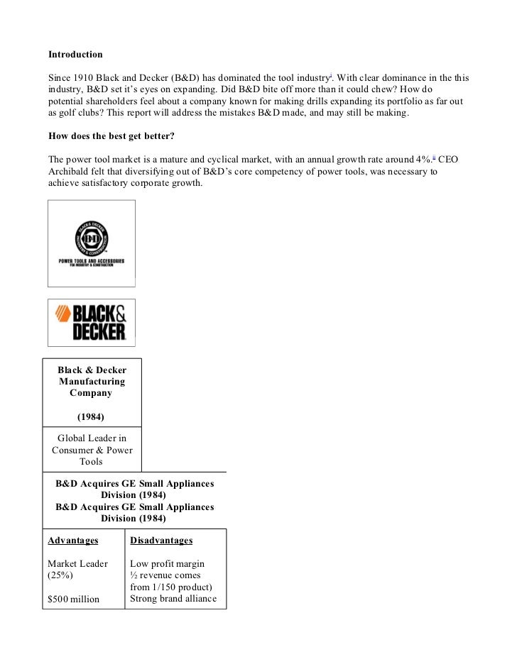 black and decker case study analysis Stanley black & decker inc case solution, this case allows teachers to explore the creation of shareholder value and transfer opportunities in mergers and.