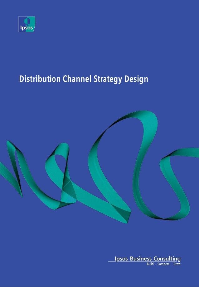 Distribution channel design