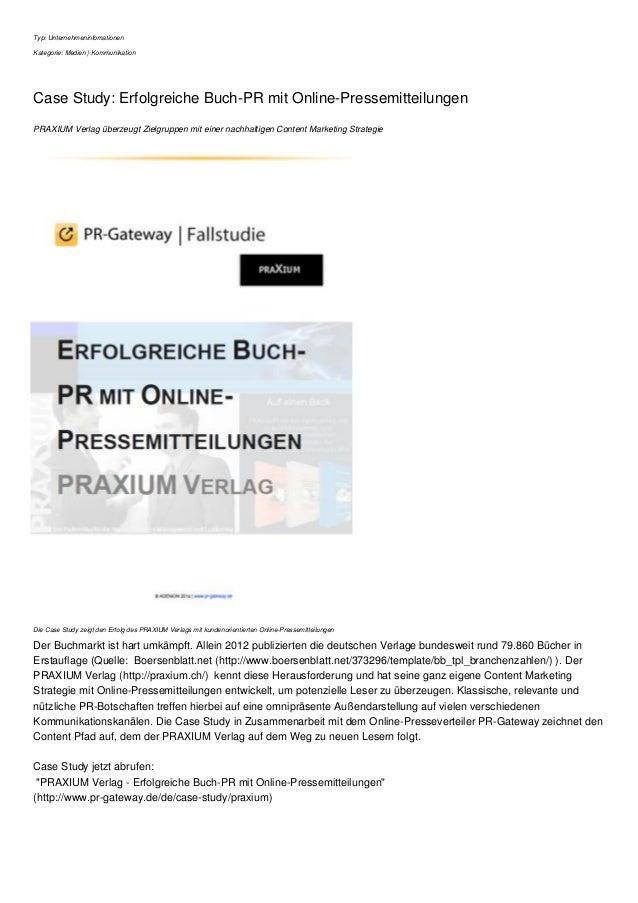 Typ: Unternehmeninfomationen Kategorie: Medien | Kommunikation Case Study: Erfolgreiche Buch-PR mit Online-Pressemitteilun...