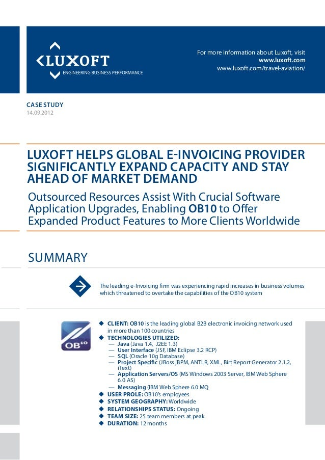 For more information about Luxoft, visitwww.luxoft.comwww.luxoft.com/travel-aviation/case studyLuxoft Helps Global E-Invoi...