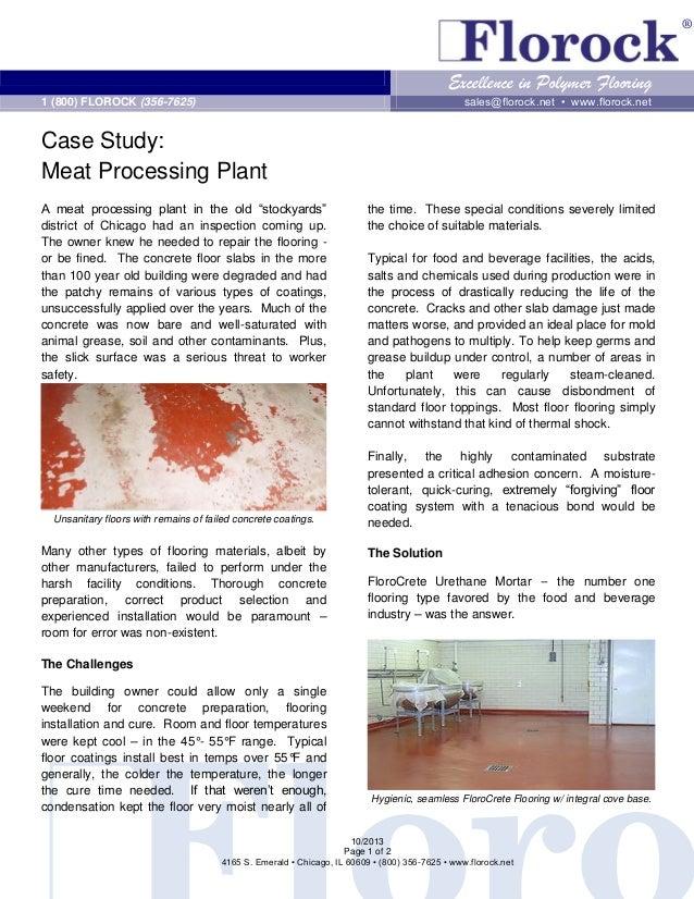 ®  Excellence in Polymer Flooring sales@florock.net • www.florock.net  1 (800) FLOROCK (356-7625)  Case Study: Meat Proces...