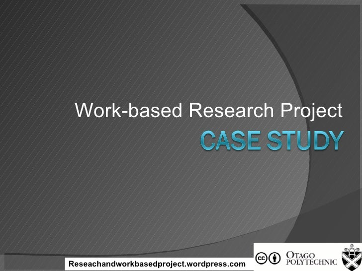 Work-based Research Project Reseachandworkbasedproject.wordpress.com