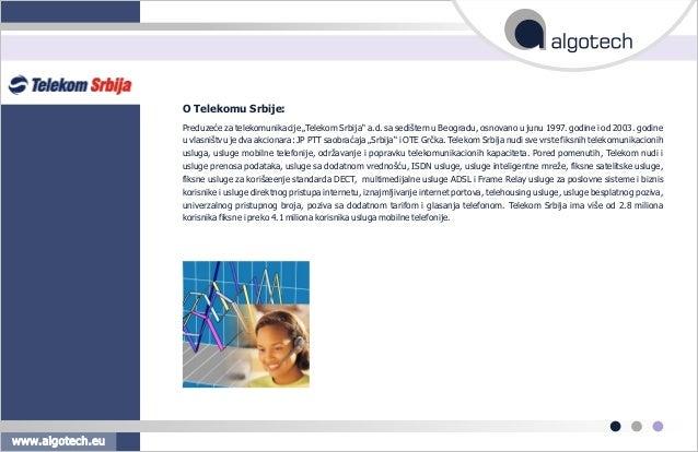 """Preduzeæe za telekomunikacije """"Telekom Srbija"""" a.d. sa sedištem u Beogradu, osnovano u junu 1997. godine i od 2003. godine..."""
