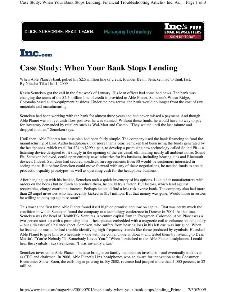 Case Study: When Your Bank Stops Lending, Financial Troubleshooting Article - Inc. Ar... Page 1 of 3     Case Study: When ...