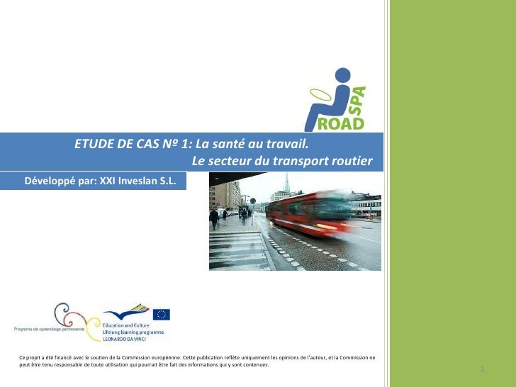 ETUDE DE CAS Nº 1: La santé au travail.                                         Le secteur du transport routier  Développé...