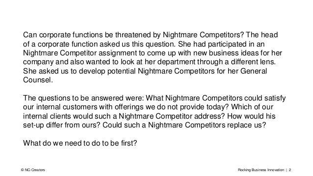 Rocking Business Innovation | 2© NC-Creators Can corporate functions be threatened by Nightmare Competitors? The head of a...