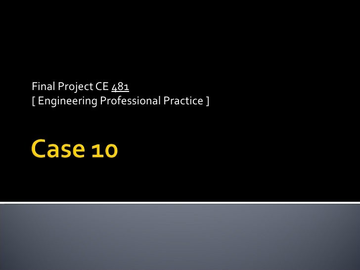 Final Project CE  481 [ Engineering Professional Practice ]
