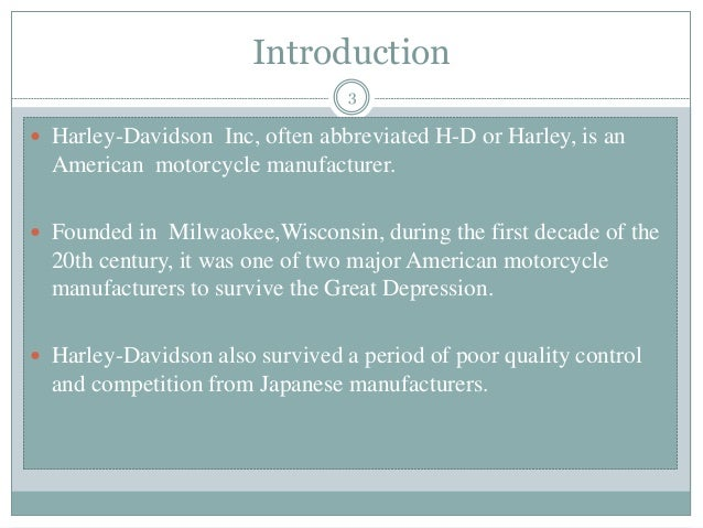 harley davidson inc case study Harley-davidson inc case solution, the founders of barka, an investment company, consider investing in harley-davidson inc barkar is an investment company focused on value in vancouver.