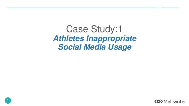 1 Case Study:1 Athletes Inappropriate Social Media Usage