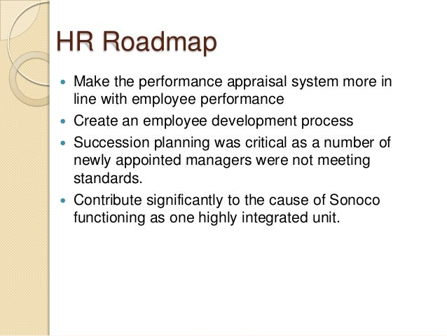 sonoco hr Casestudy3sonoco 2 1 overview the organization operates in the packaging industry, which in the 1990s was  reorganize the structure of certain functions, including hr since 1995, the hr transformation process had comprised strategic changes in performance management,  case study twodocx.