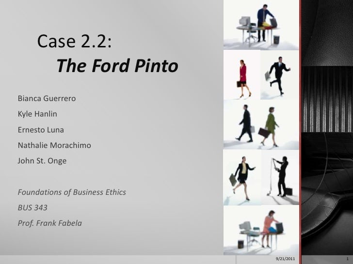 the ford pinto case essay Nowadays, most people are aware that the late great ford pinto was  ford ran  a cost-benefit analysis on the matter and found it would be.