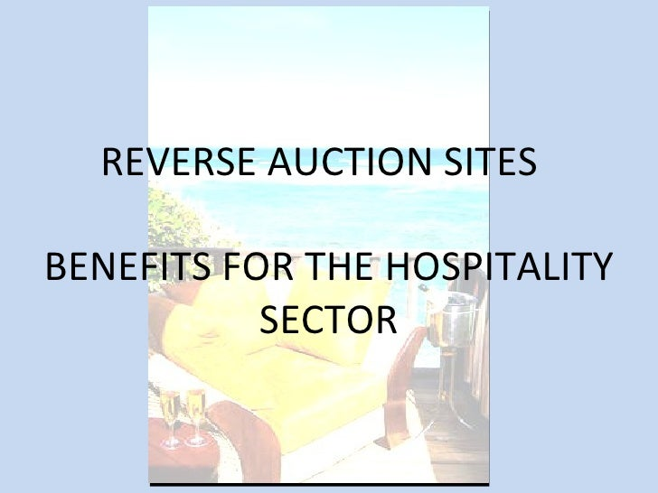 REVERSE AUCTION SITES  BENEFITS FOR THE HOSPITALITY SECTOR