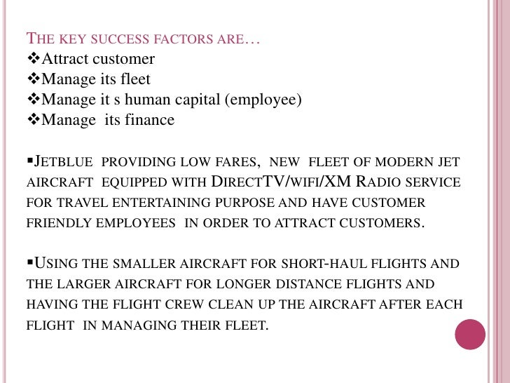 jetblue resources and capabilities Jetblue mrketing case study solution & analysis  therefore there must be some resources and capabilities in an organization that can facilitate the competitive.