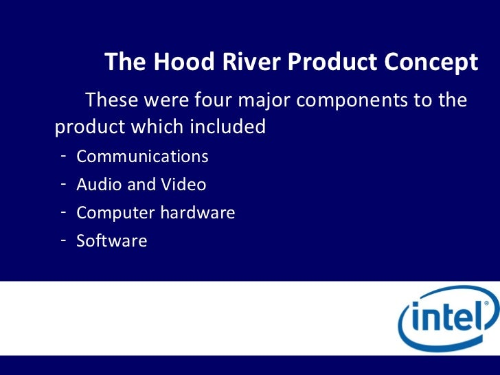 Ba401 intel corporation the hood river project for The hood river