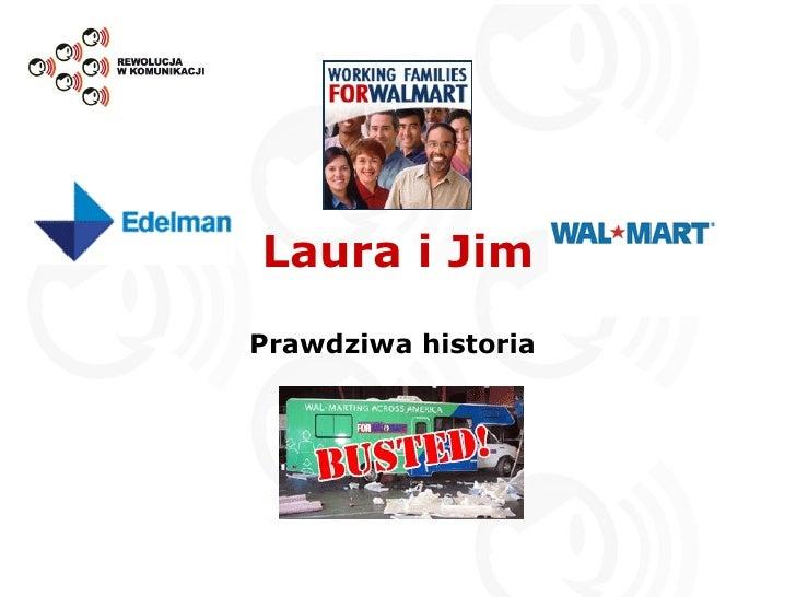 Laura i Jim Prawdziwa historia  Walmarting Across America
