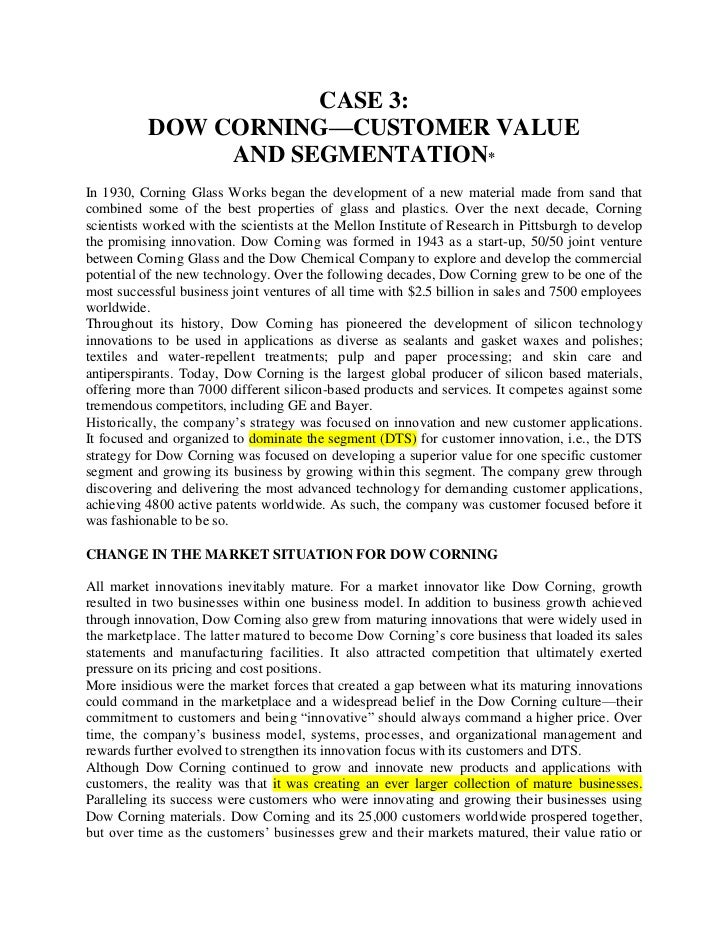 CASE 3:<br />DOW CORNING—CUSTOMER VALUE<br />AND SEGMENTATION*<br />In 1930, Corning Glass Works began the development of ...