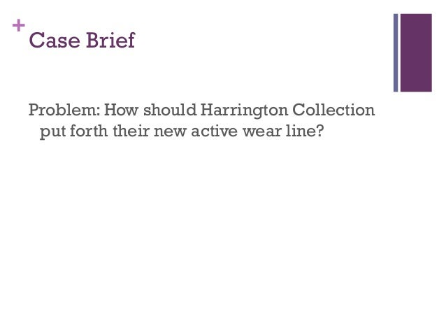 Case analysis harrington collection