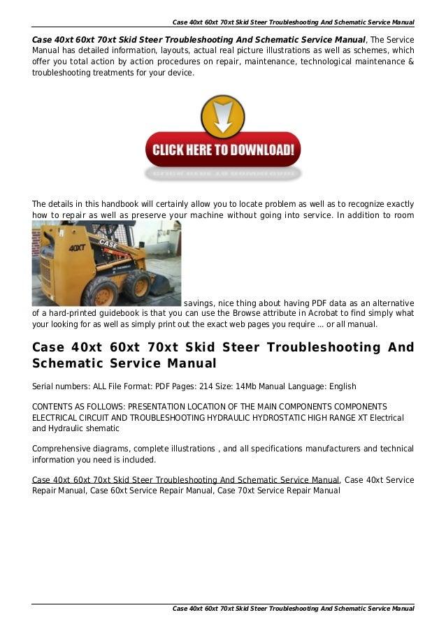 Case 40xt 60xt 70xt Skid Steer Workshop Schematic Service Manual