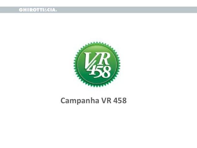 Campanha VR 458