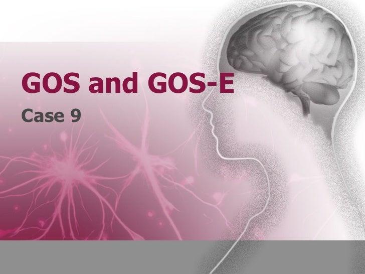 GOS and GOS-ECase 9