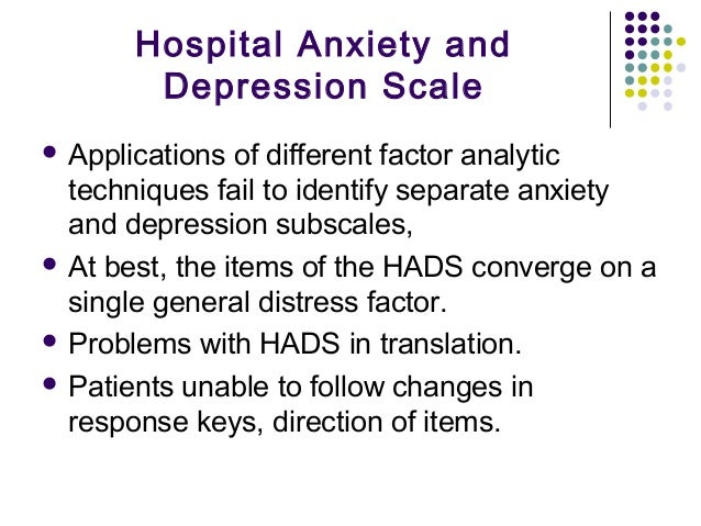 hospital anxiety and depression scale hads Information about the open-access article 'hospital anxiety and depression scale (hads): validation in a greek general hospital sample' in doaj doaj is an online directory that indexes and provides access to quality.