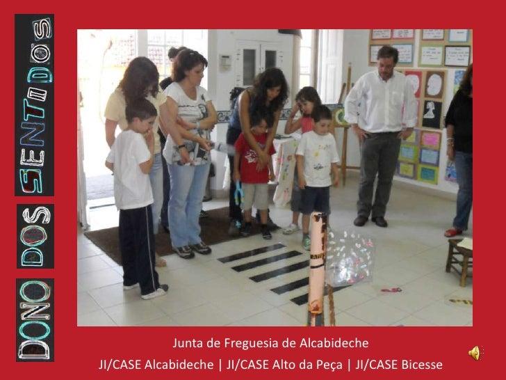 Junta de Freguesia de Alcabideche<br />JI/CASE Alcabideche | JI/CASE Alto da Peça | JI/CASE Bicesse<br />