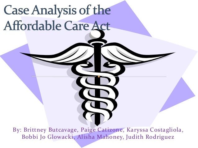 analysis of the affordable healthcare act Estimate of the cost and effects of the affordable care act and after  an  analysis by new york university's sherry glied of cbo's forecast of.