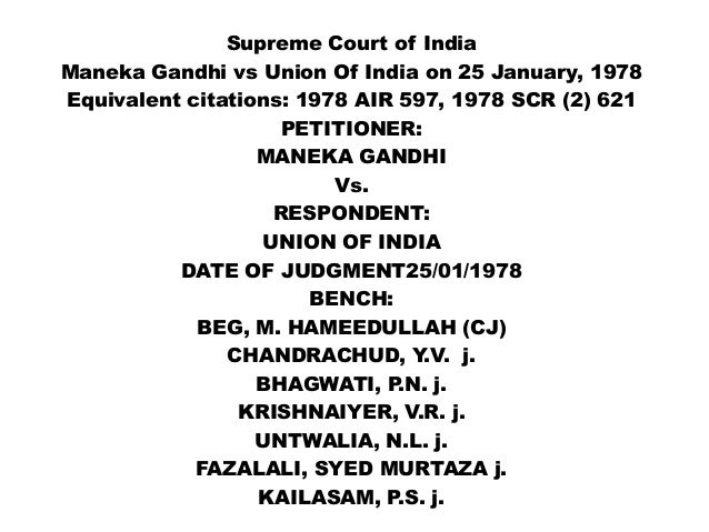 Supreme Court AOR Examination – Leading Cases – Maneka Gandhi v. Union of India, (1978) 1 SCC 248