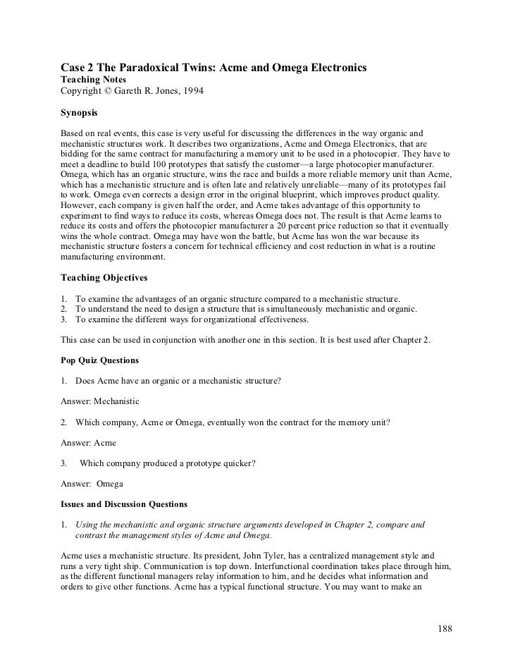 the twin paradoxical acme and omega View homework help - ca2 from busi 522 at columbia college cases for analysis 2: the paradoxical twins: acme and omega electronics case analysis 2: the paradoxical twins: acme and omega.